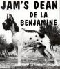 JAM'S DEAN de la Benjamine